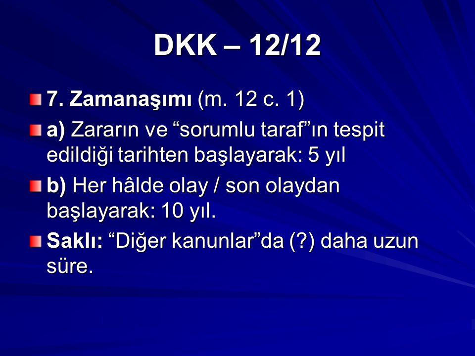 DKK – 12/12 7. Zamanaşımı (m. 12 c.