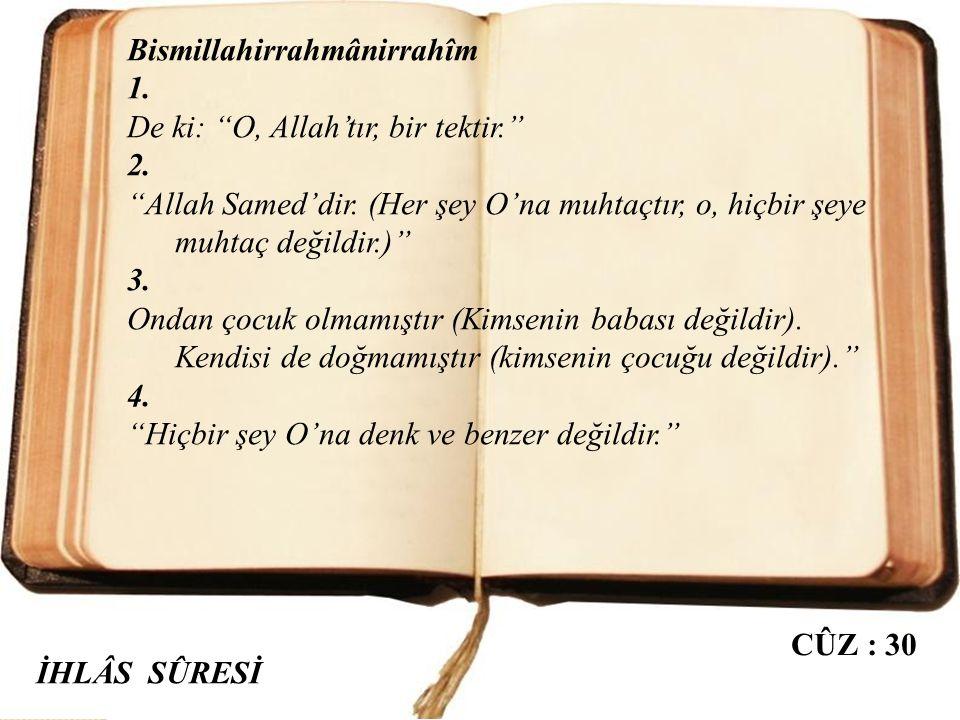 Bismillahirrahmânirrahîm 1,2,3.Allah'ın yardımı ve fetih (Mekke fethi) geldiğinde ve insanların bölük bölük Allah'ın dinine girdiğini gördüğünde, Rabb