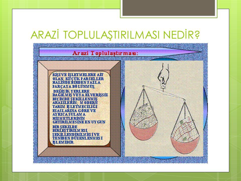 İDEAL BİR ARAZİ DÜZENLEME NASIL OLMALIDIR.