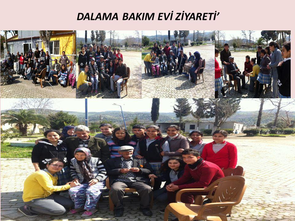 DALAMA BAKIM EVİ ZİYARETİ' FOTOLAR