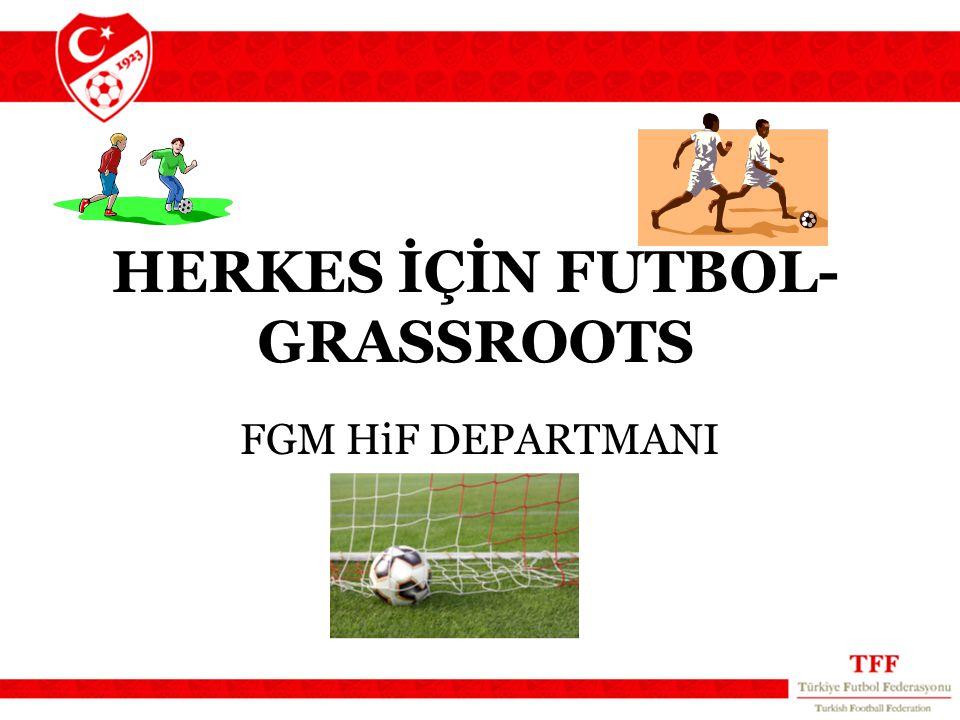 ÖRNEK PROJELER HiF merkezleri 2009 UEFA kupa finali Herkesiçinfutbol turnuvası, (150 takım,1500 çocuk) Futbol birlikleri (Üsküdar,Sarıyer ve Malatya pilot bayan futbolu projeleri) Her isteyenin futbola katılımını kolaylaştırmak amaçlı HiF lisansı,