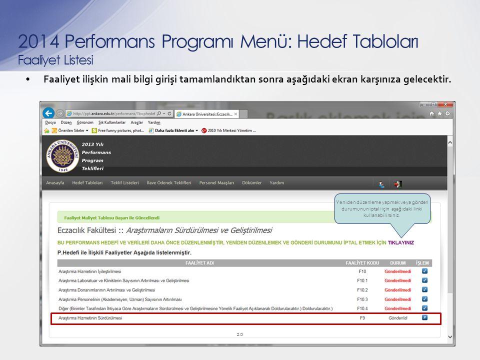 Faaliyet ilişkin mali bilgi girişi tamamlandıktan sonra aşağıdaki ekran karşınıza gelecektir.