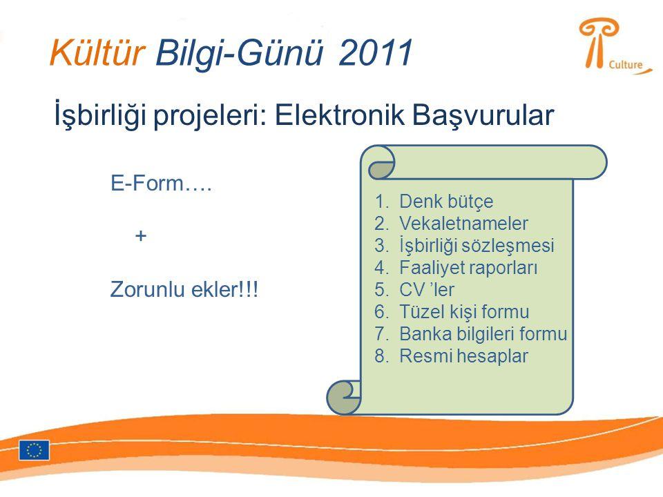 Kültür Bilgi-Günü 2011 İşbirliği projeleri: Elektronik Başvurular E-Form….