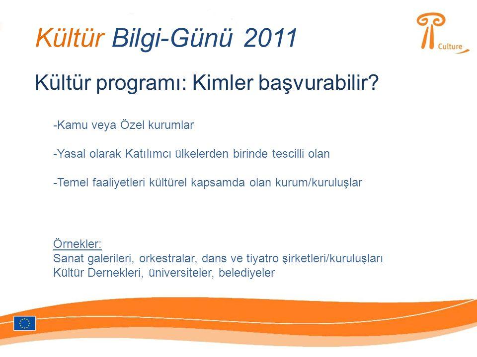 Kültür Bilgi-Günü 2011 Kültür programı: Kimler başvurabilir.