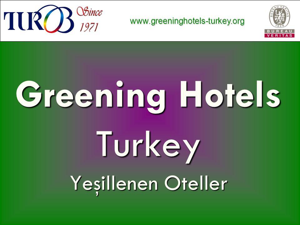 www.greeninghotels-turkey.org www.greeninghotels-turkey.org Greening Hotels Turkey Yeşillenen Oteller