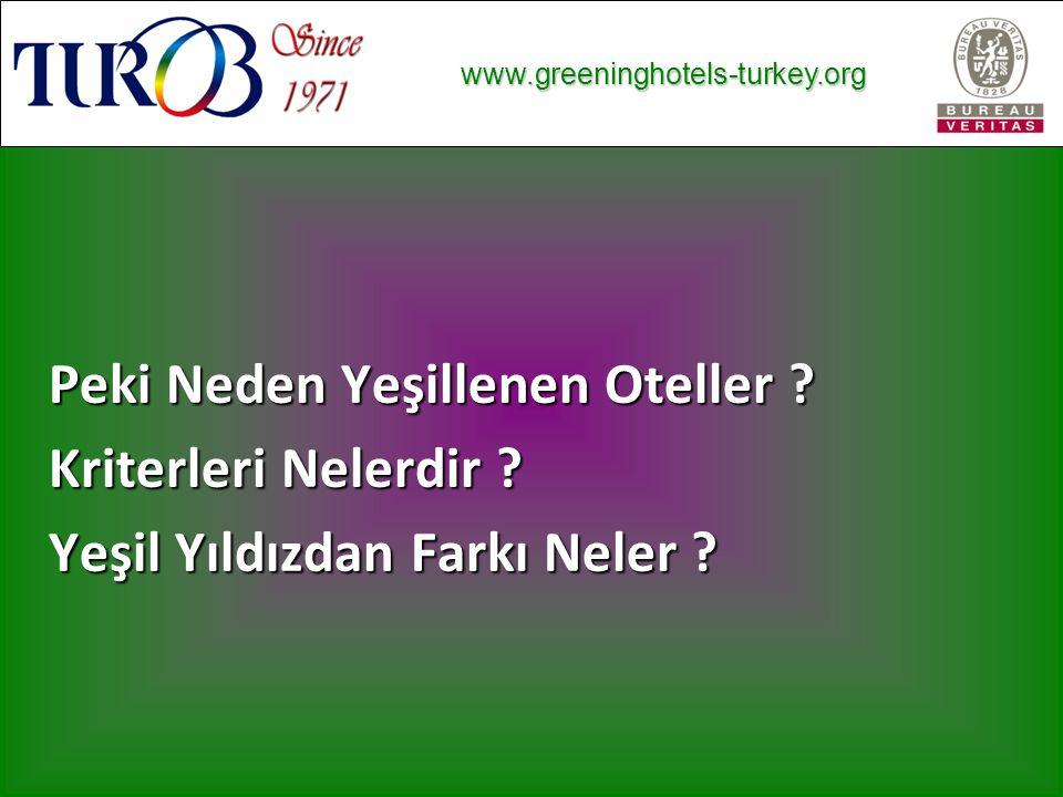 www.greeninghotels-turkey.org www.greeninghotels-turkey.org Peki Neden Yeşillenen Oteller .