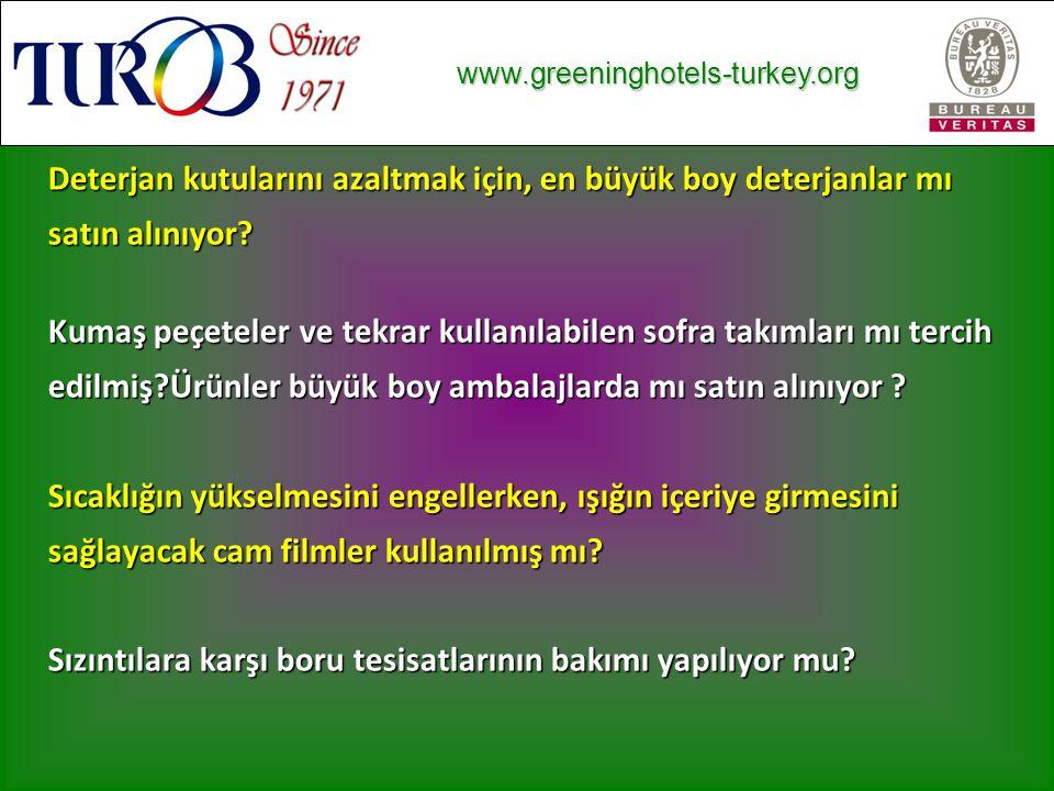 www.greeninghotels-turkey.org www.greeninghotels-turkey.org Deterjan kutularını azaltmak için, en büyük boy deterjanlar mı satın alınıyor.