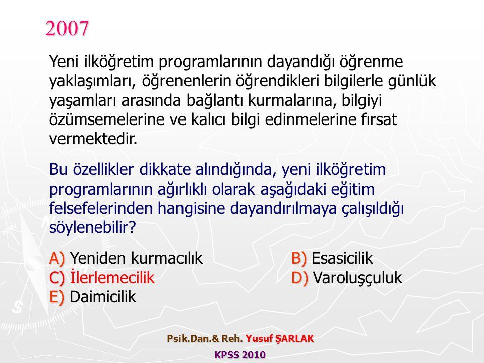 2007 Yeni ilköğretim programlarının dayandığı öğrenme yaklaşımları, öğrenenlerin öğrendikleri bilgilerle günlük yaşamları arasında bağlantı kurmaların