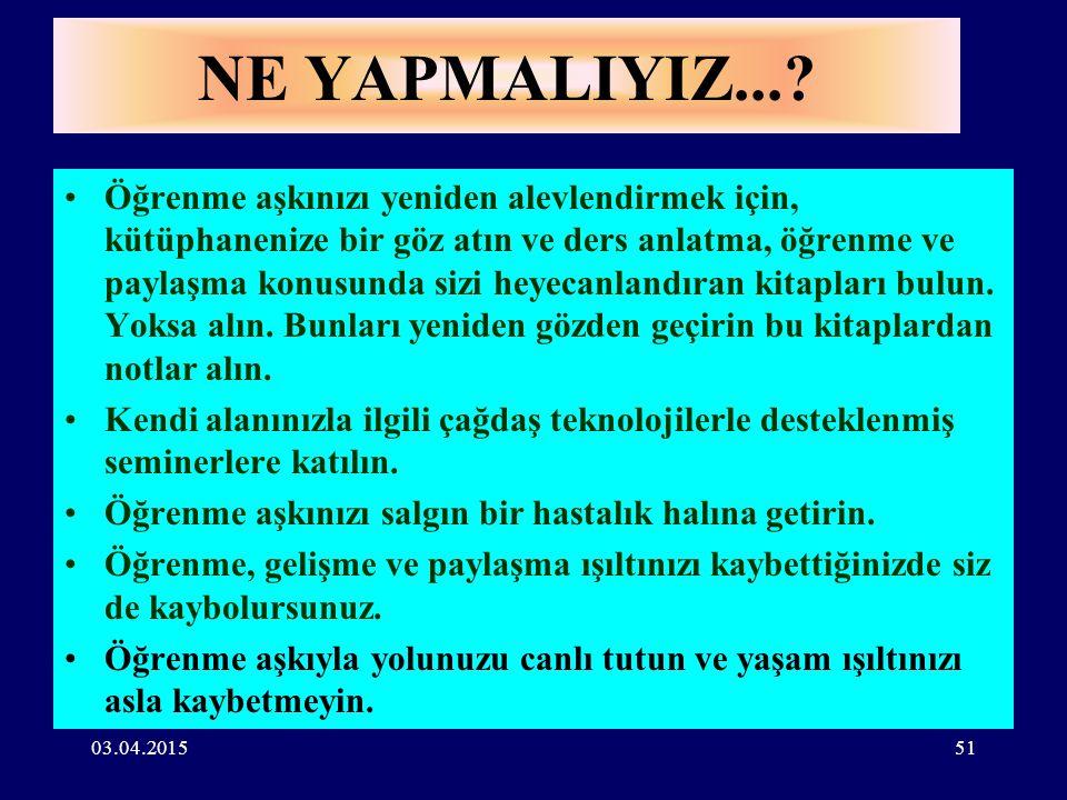 03.04.201550 ÇOCUKLAR KENDİLERİNİ SEVENLERE DEĞİL KENDİLERİNE SAYGI DUYANLARA SAYGI DUYARLAR...
