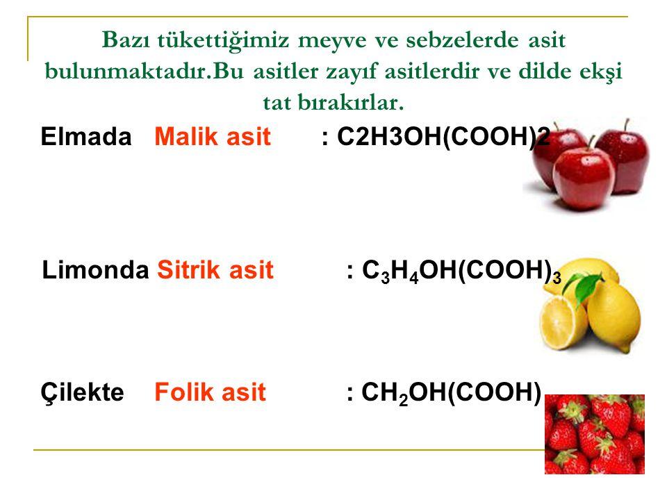 Günlük Yaşamda Asitler Midemiz de seyreltik hidroklorik asit salgılayarak besinleri parçalar.