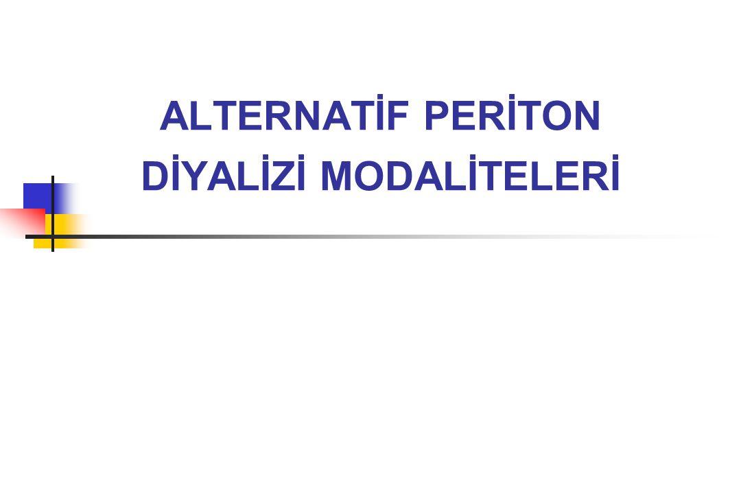 APD endikasyonları Tip I ultrafiltrasyon yetersizliği olan hastalar Karın içi basınç artışına bağlı komplikasyon gelişen hastalar Yüksek peritoneal geçirgenlikli hastalar Çalışan ve okuyan hastalar Yardımcıya gereksinim duyan hastalar Sık peritonit geçiren hastalar