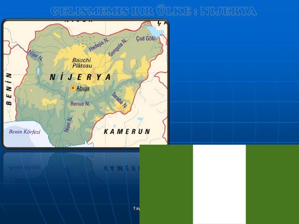 Ülke kimlik Kartı Başkenti :Abuja Toplam Yüzölçümü: 923.768 Toplam Nüfus: 135.131.164 Resmi Dili : İngilizce Yönetim : Federal Cumhuriyet Para Birimi : Nijerya Nairası Resmi Adı : Nijerya federal Cumhuriyeti