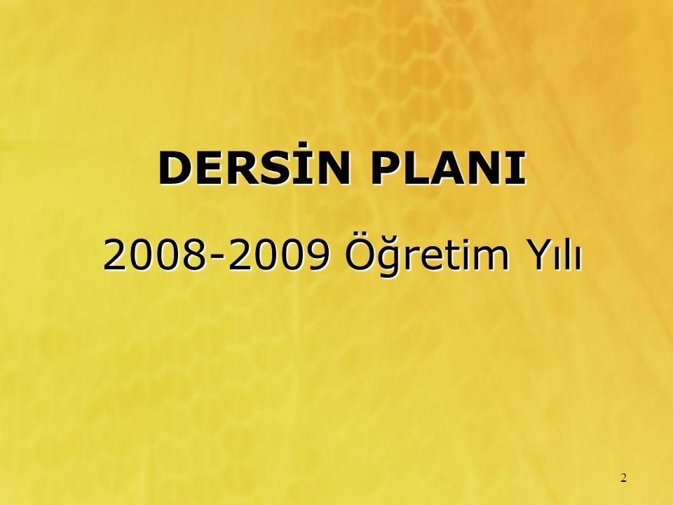 2 DERSİN PLANI 2008-2009 Öğretim Yılı