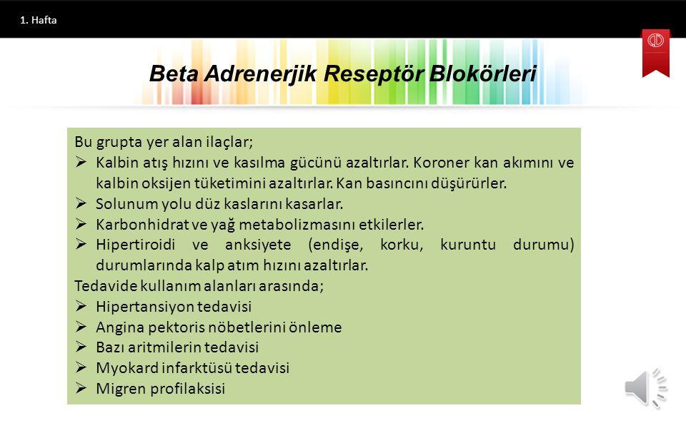 1. Hafta Mianserin Alfa Adrenerjik Reseptör Blokörleri