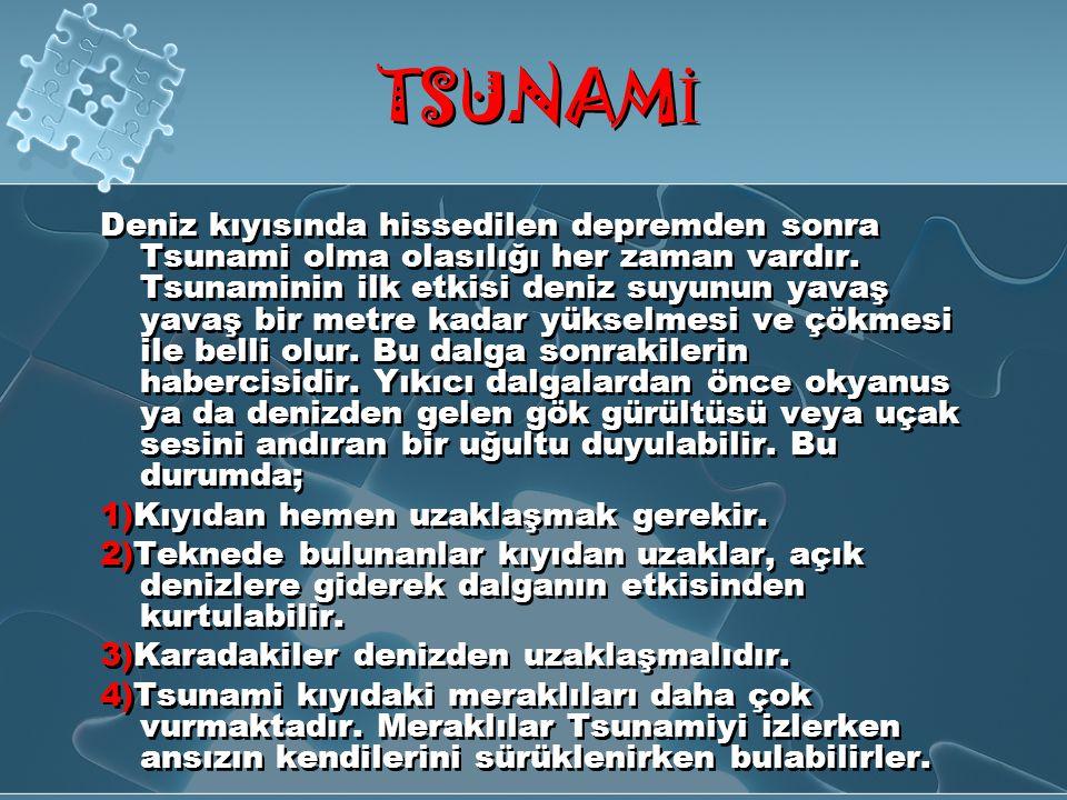 TSUNAM İ OLU Ş UMU: Tsunamiler oluşum sırasında 3 evreden geçer; 1.