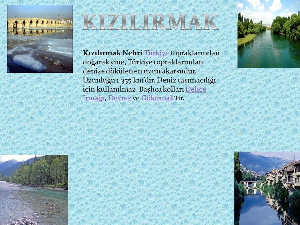 Kızılırmak Nehri Türkiye topraklarından doğarak yine, Türkiye topraklarından denize dökülen en uzun akarsudur.