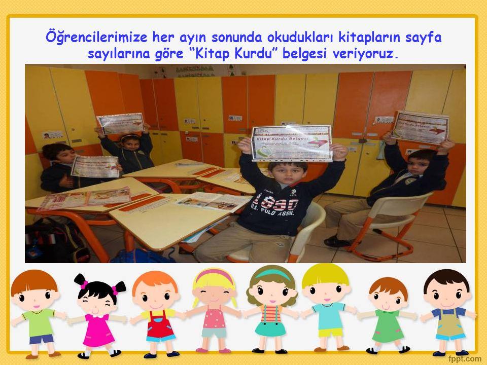 """Öğrencilerimize her ayın sonunda okudukları kitapların sayfa sayılarına göre """"Kitap Kurdu"""" belgesi veriyoruz."""