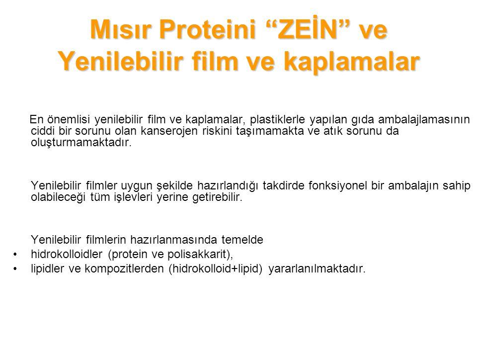 Yenilebilir filmleri biyolojik kaynaklı yapılarına göre 3 kısımda incelemek mümkündür: 1.