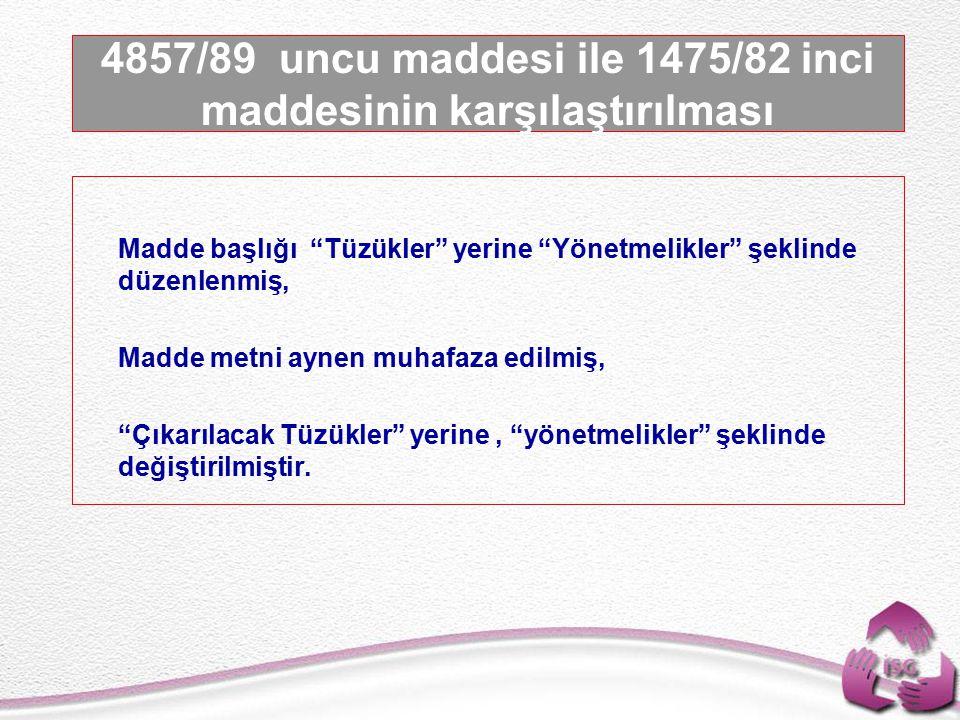 Tel: +90 (312) 215 50 21 Faks: +90 (312) 215 50 28 e-posta: isggm@csgb.gov.tr http://isggm.calisma.gov.tr   Madde başlığı Tüzükler yerine Yönetmelikler şeklinde düzenlenmiş,   Madde metni aynen muhafaza edilmiş,   Çıkarılacak Tüzükler yerine, yönetmelikler şeklinde değiştirilmiştir.