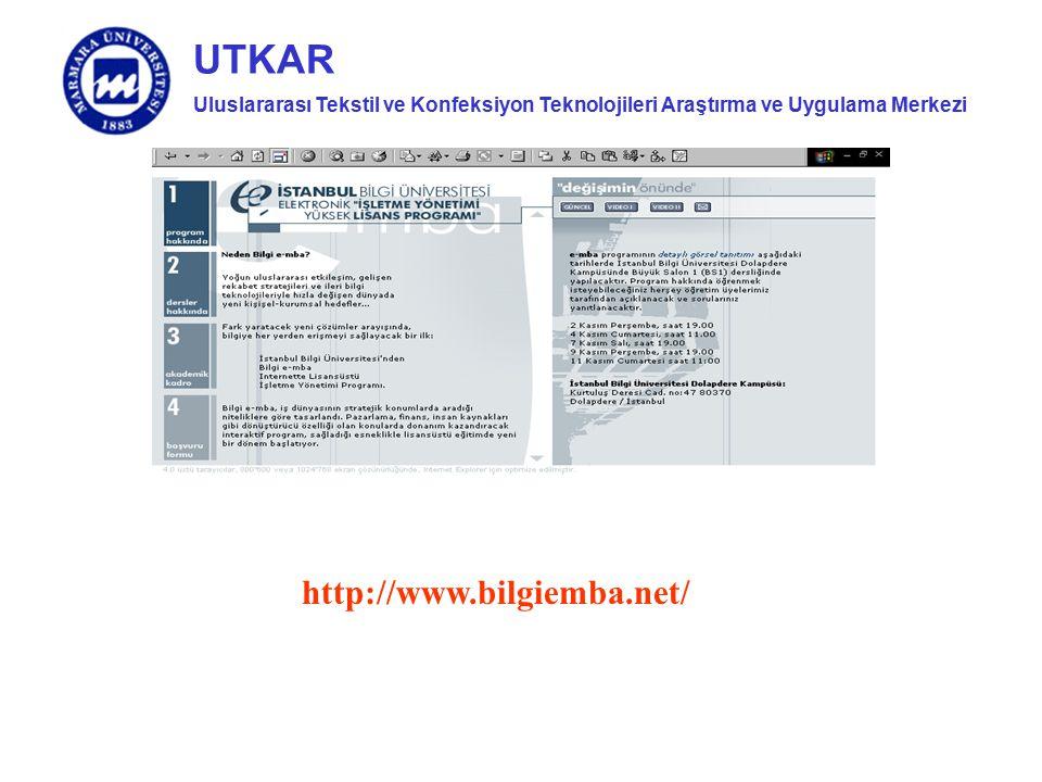 Uluslararası Tekstil ve Konfeksiyon Teknolojileri Araştırma ve Uygulama Merkezi UTKAR http://www.bilgiemba.net/