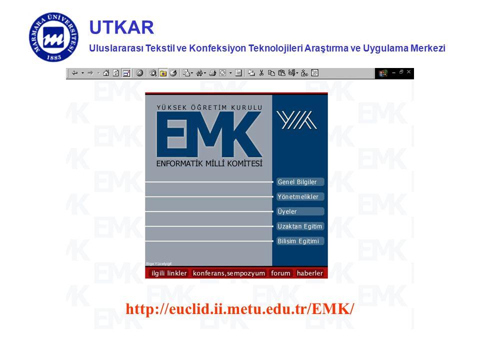 Uluslararası Tekstil ve Konfeksiyon Teknolojileri Araştırma ve Uygulama Merkezi UTKAR http://euclid.ii.metu.edu.tr/EMK/