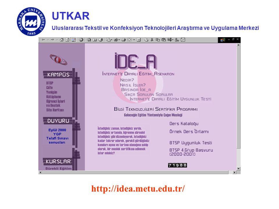 Uluslararası Tekstil ve Konfeksiyon Teknolojileri Araştırma ve Uygulama Merkezi UTKAR http://idea.metu.edu.tr/