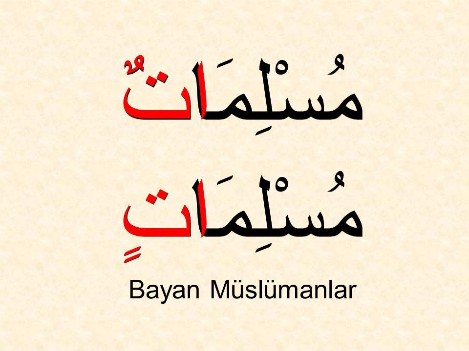مُسْلِمَتَانِ مُسْلِمَتَيْنِ İki bayan Müslüman انِ يْنِ