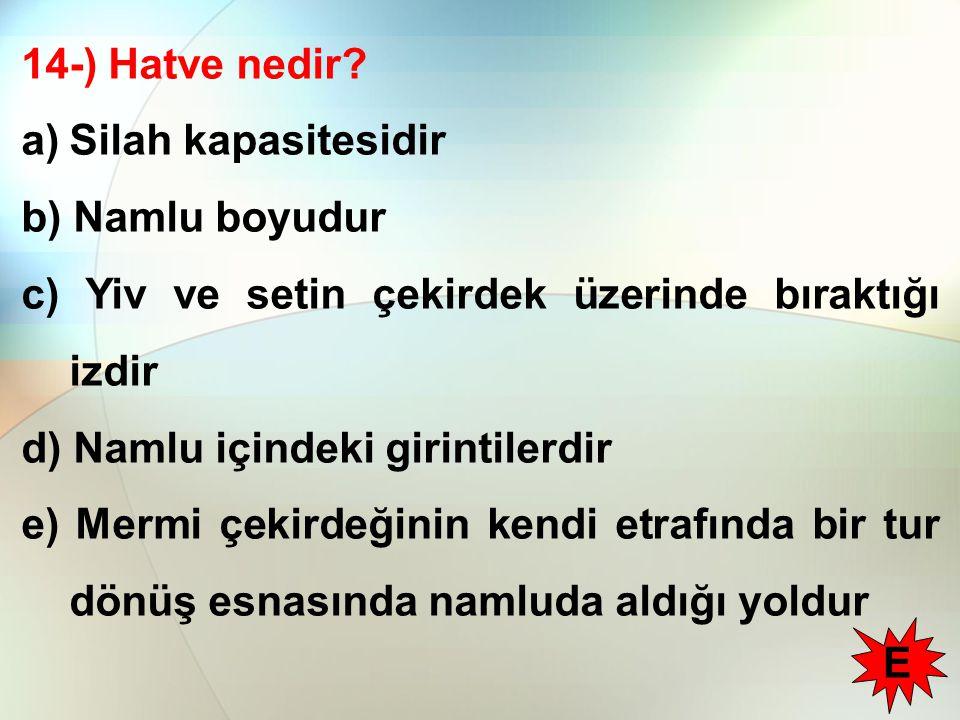 14-) Hatve nedir.
