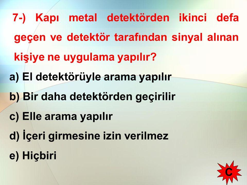 48-) Esrar maddesini kullananların tanınmasında hangisi yanlıştır.