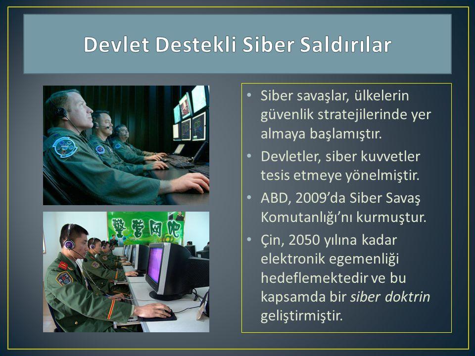 Siber savaşlar, ülkelerin güvenlik stratejilerinde yer almaya başlamıştır. Devletler, siber kuvvetler tesis etmeye yönelmiştir. ABD, 2009'da Siber Sav