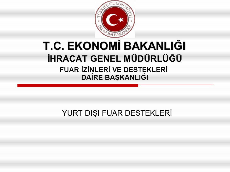 T.C.EKONOMİ BAKANLIĞI T.C.