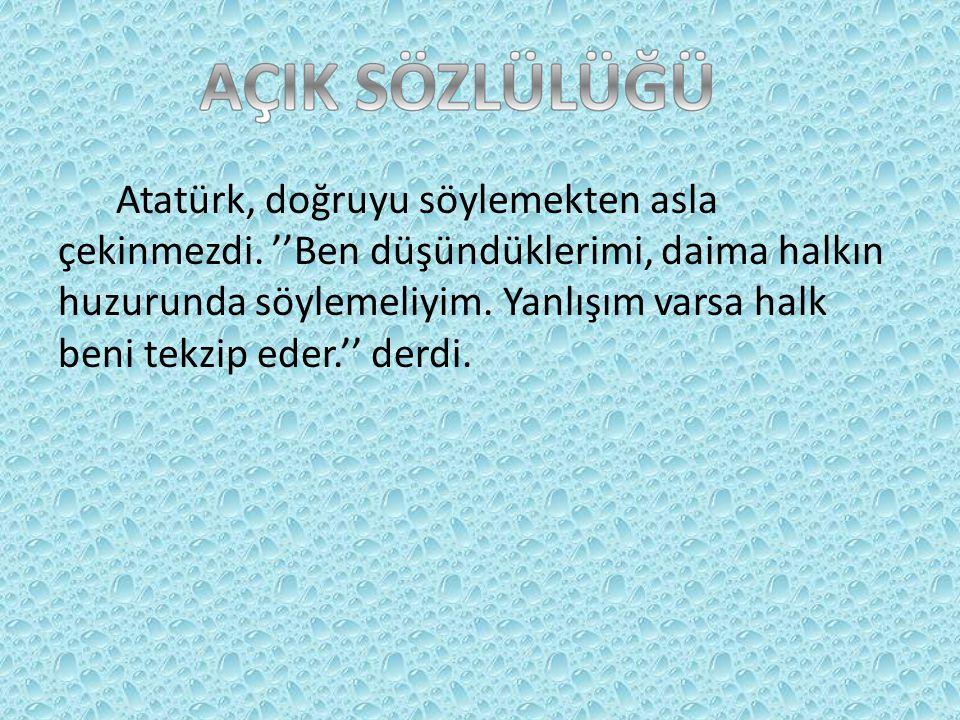 Mustafa Kemal iyi bir yönetici için gerekli bütün özelliklere sahipti.