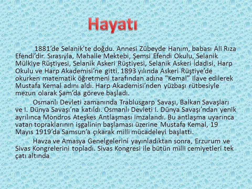 1881'de Selanik'te doğdu.Annesi Zübeyde Hanım, babası Ali Rıza Efendi'dir.