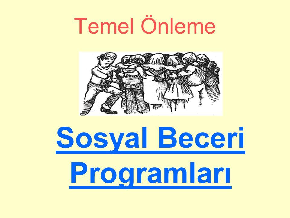 Temel Önleme Sosyal Beceri Programları