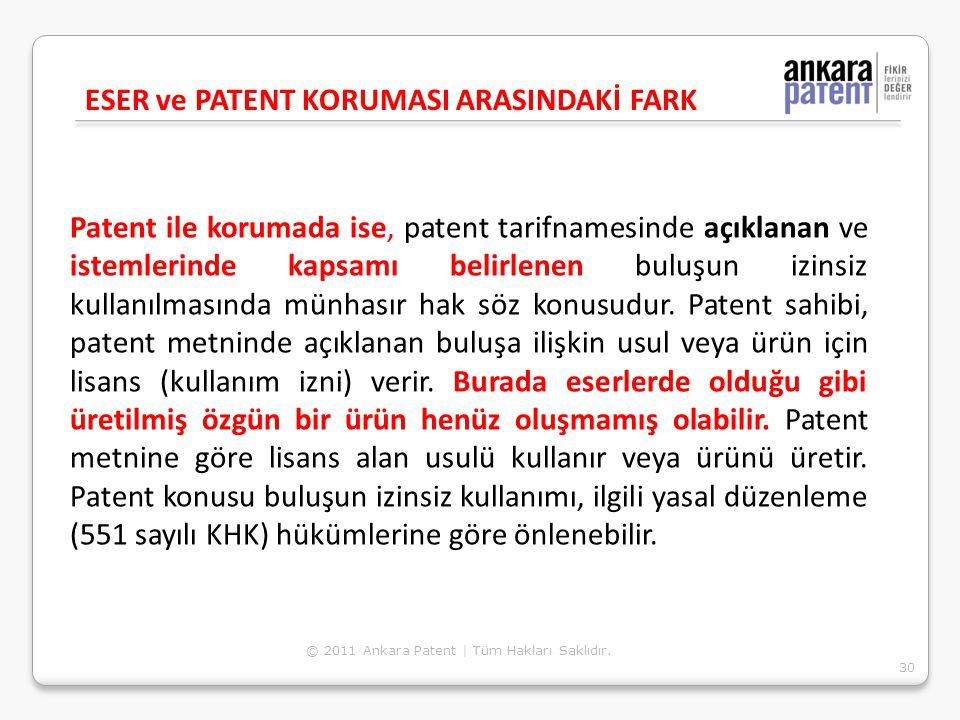 Patent ile korumada ise, patent tarifnamesinde açıklanan ve istemlerinde kapsamı belirlenen buluşun izinsiz kullanılmasında münhasır hak söz konusudur