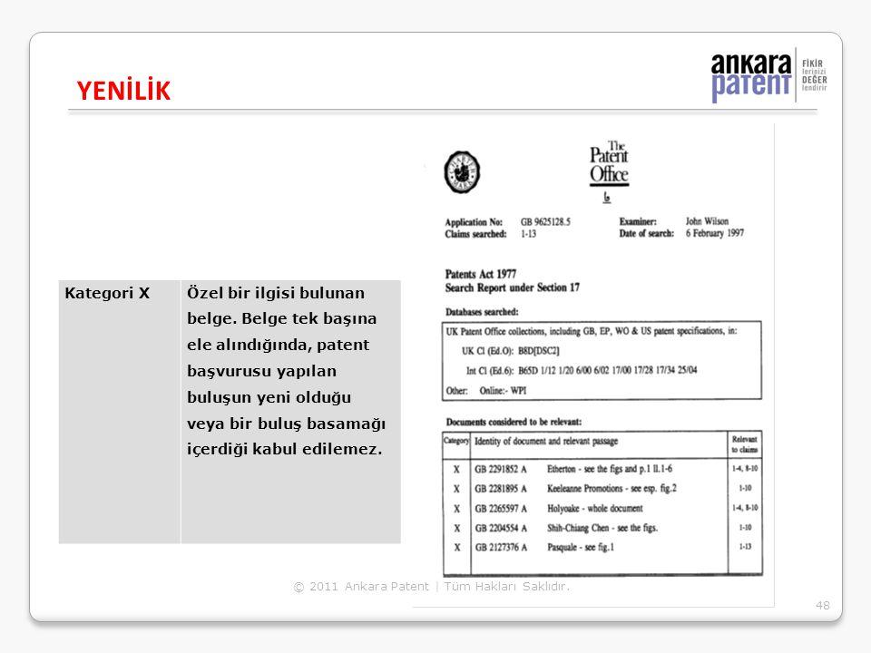 YENİLİK 48 © 2011 Ankara Patent | Tüm Hakları Saklıdır. Kategori XÖzel bir ilgisi bulunan belge. Belge tek başına ele alındığında, patent başvurusu ya