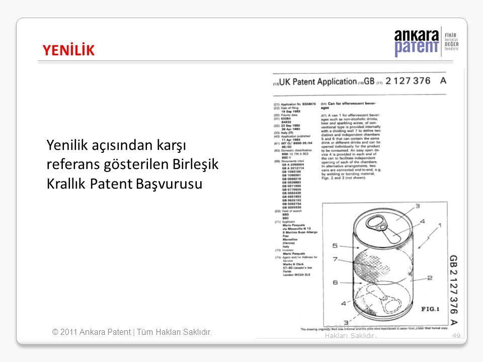 Yenilik açısından karşı referans gösterilen Birleşik Krallık Patent Başvurusu YENİLİK 49 © 2011 Ankara Patent | Tüm Hakları Saklıdır.