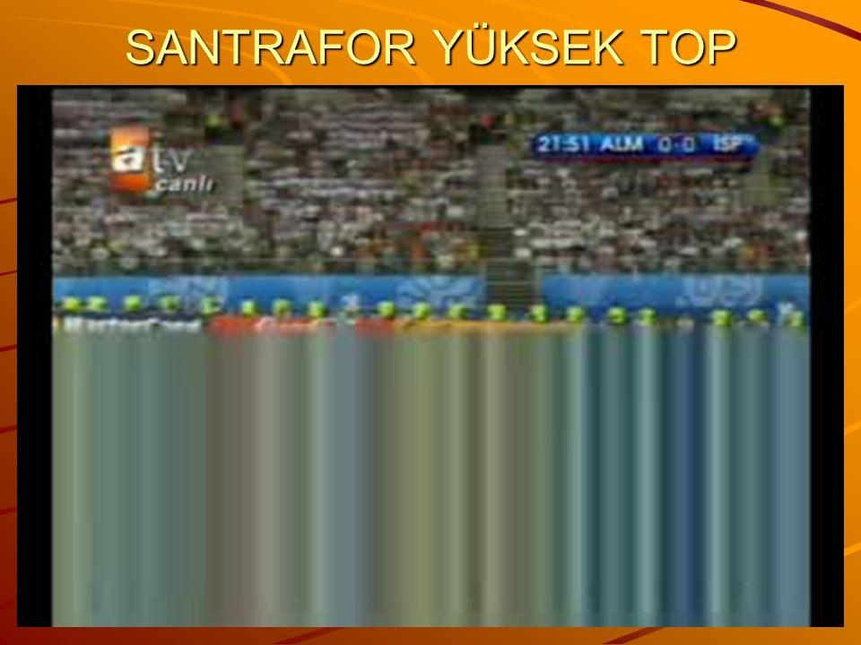 SANTRAFOR YÜKSEK TOP