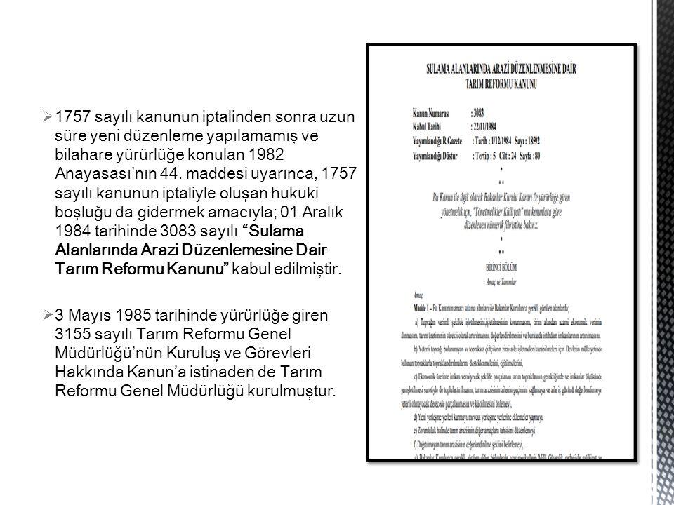  1757 sayılı kanunun iptalinden sonra uzun süre yeni düzenleme yapılamamış ve bilahare yürürlüğe konulan 1982 Anayasası'nın 44. maddesi uyarınca, 175