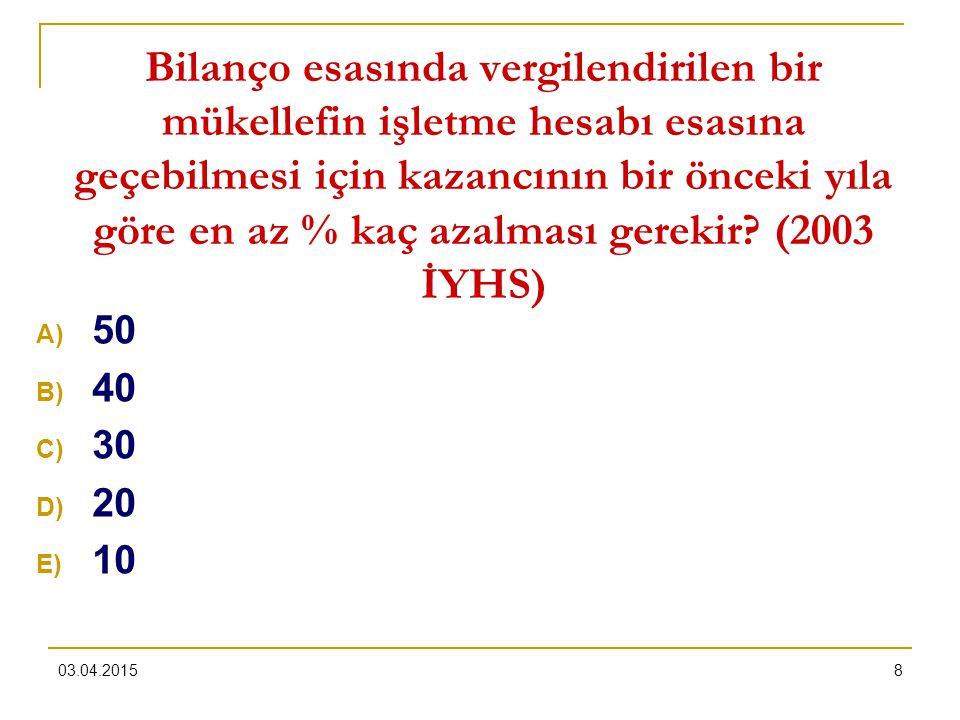03.04.20158 Bilanço esasında vergilendirilen bir mükellefin işletme hesabı esasına geçebilmesi için kazancının bir önceki yıla göre en az % kaç azalma