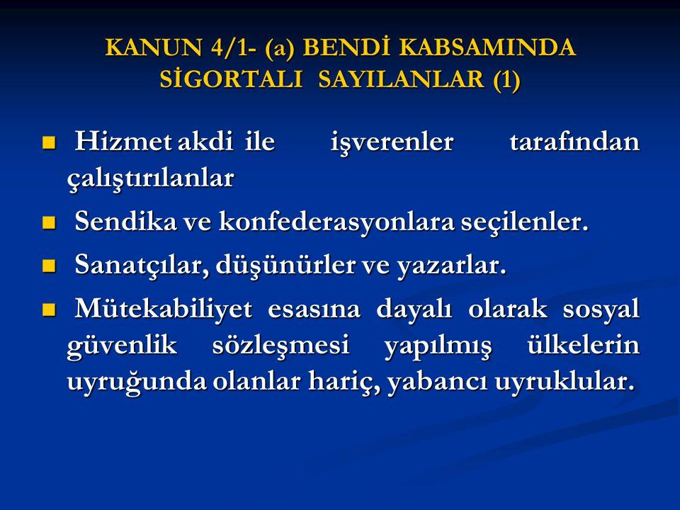 İSTEĞE BAĞLI SİGORTALI OLMA ŞARTLARI (1) İsteğe bağlı sigortalı olabilmek için uluslararası sosyal güvenlik sözleşmelerinden doğan haklar saklı kalmak kaydıyla, Türkiye'de yasal olarak ikamet edenler ile Türkiye'de ikamet etmekte iken sosyal güvenlik sözleşmesi imzalanmamış ülkelerde bulunan Türk vatandaşlarından; İsteğe bağlı sigortalı olabilmek için uluslararası sosyal güvenlik sözleşmelerinden doğan haklar saklı kalmak kaydıyla, Türkiye'de yasal olarak ikamet edenler ile Türkiye'de ikamet etmekte iken sosyal güvenlik sözleşmesi imzalanmamış ülkelerde bulunan Türk vatandaşlarından; 18 yaşını doldurmuş olmak 18 yaşını doldurmuş olmak Sigortalı çalışmamak veya Kanunun 4 üncü maddesinin birinci fıkrasının (a) bendi kapsamında sigortalı olarak çalışmakla birlikte, ay içinde 30 günden az çalışmak ya da tam gün çalışmamak Sigortalı çalışmamak veya Kanunun 4 üncü maddesinin birinci fıkrasının (a) bendi kapsamında sigortalı olarak çalışmakla birlikte, ay içinde 30 günden az çalışmak ya da tam gün çalışmamak Kendi sigortalılığı nedeniyle aylık bağlanmamış olmak Kendi sigortalılığı nedeniyle aylık bağlanmamış olmak İsteğe bağlı sigorta giriş bildirgesiyle Kuruma başvuruda bulunmak İsteğe bağlı sigorta giriş bildirgesiyle Kuruma başvuruda bulunmak