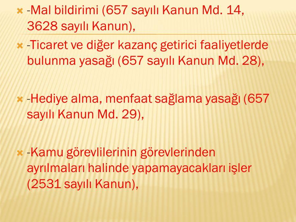  -Mal bildirimi (657 sayılı Kanun Md.