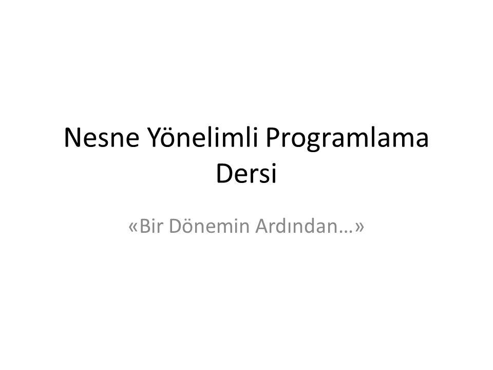 Nesne Yönelimli Programlama Dersi «Bir Dönemin Ardından…»