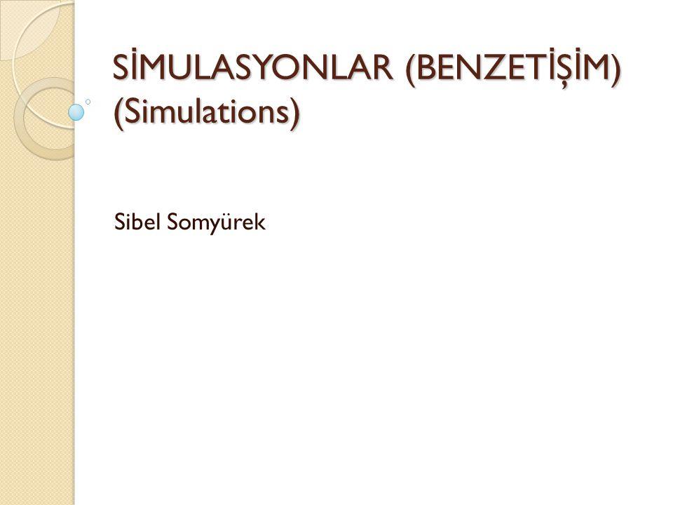 Fiziksel Simulasyonlar Nesne ya da olgunun ekranda gösterildiği simulasyonlardır.