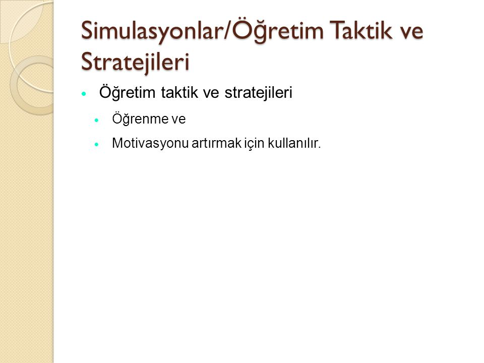 Simulasyonlar Simulasyon oluşturma ise insanların modelle etkileşime girebilecekleri bir bilgisayar programında modeli bütünleştirme sürecidir.