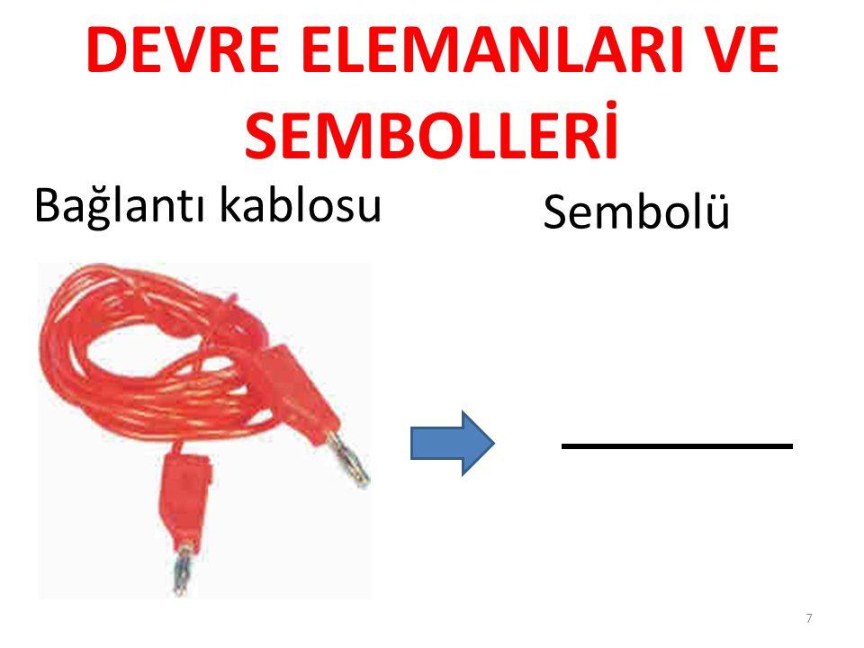 Bağlantı kablosu Sembolü 7 DEVRE ELEMANLARI VE SEMBOLLERİ