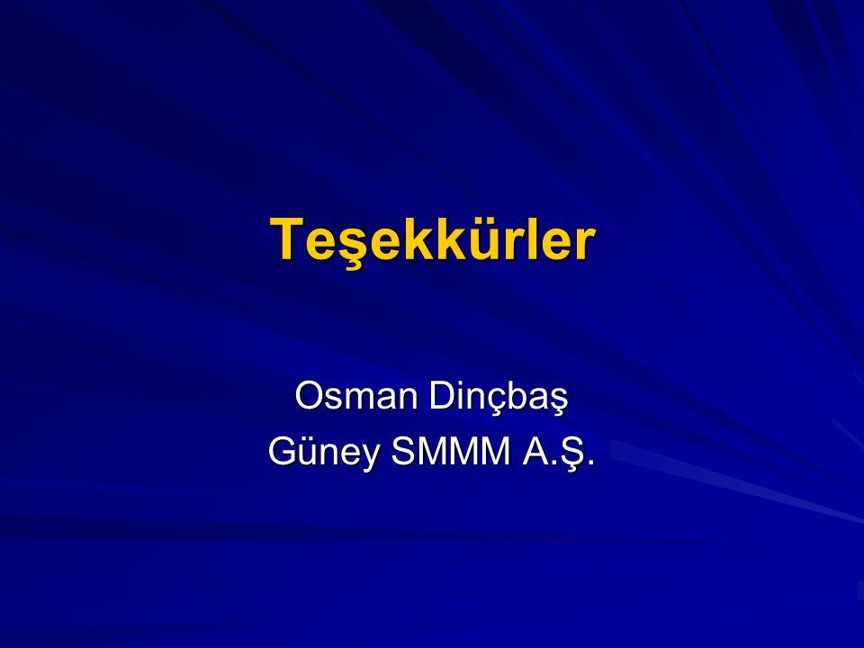 Teşekkürler Osman Dinçbaş Güney SMMM A.Ş.
