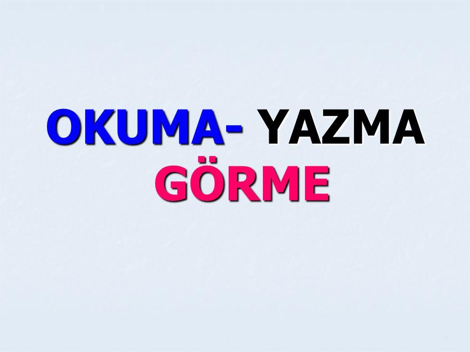 OKUMA- YAZMA ZEKA