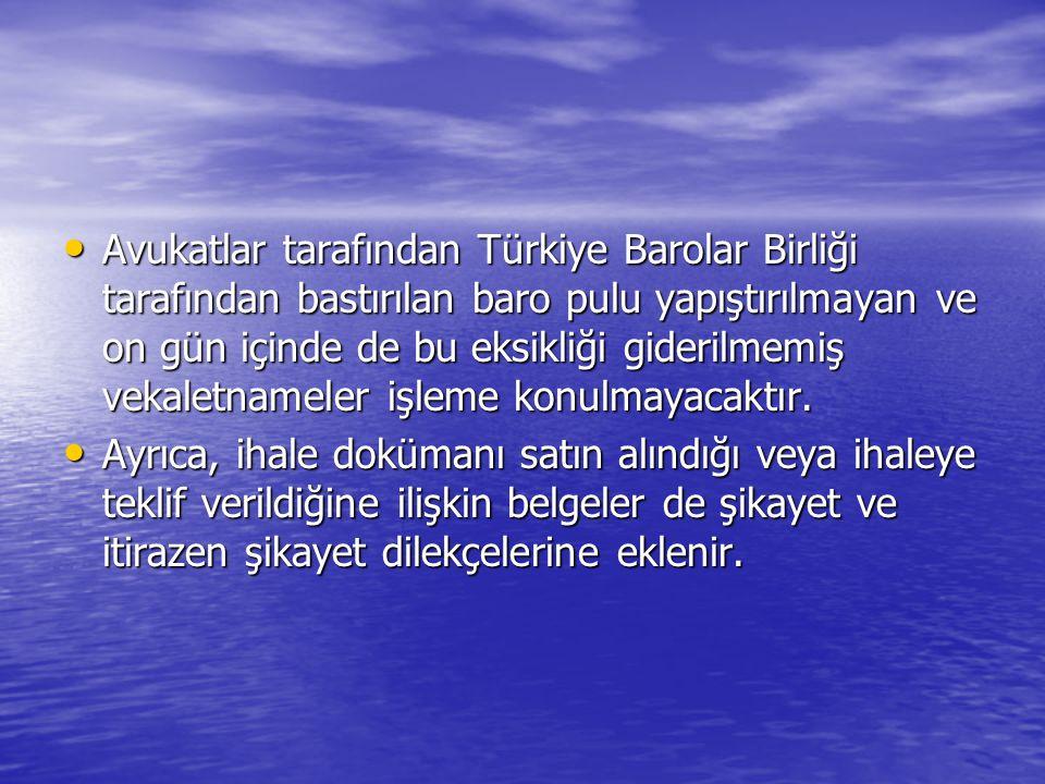 Avukatlar tarafından Türkiye Barolar Birliği tarafından bastırılan baro pulu yapıştırılmayan ve on gün içinde de bu eksikliği giderilmemiş vekaletname