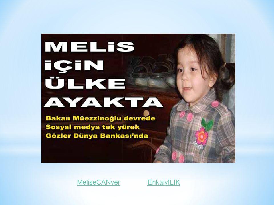 MeliseCANverEnkaiyİLİK